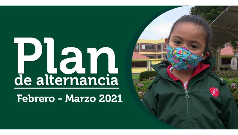 Plan de alternancia Febrero - Marzo 2021