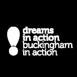 Dreams in Action Buckingham School