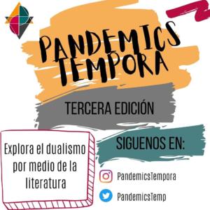 Pandemics Tempora Tercera Edición