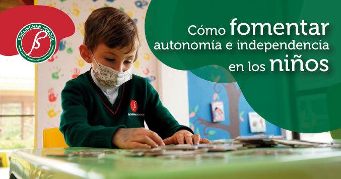 autonomía e independencia en los niños